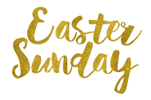 Easter Sunday Gold Foil Text