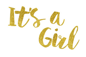 It's a Girl Gold Foil Text